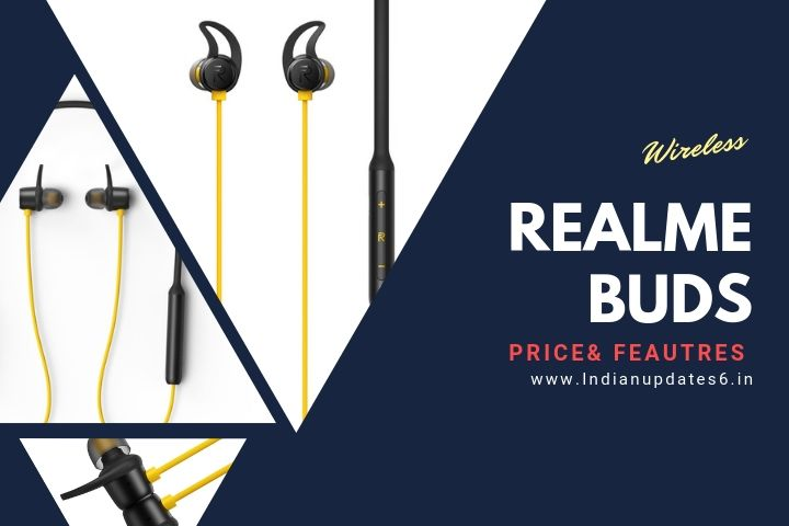 realme Buds Wireless: Latest Wireless Earphones, known price & what's New in Realme Buds