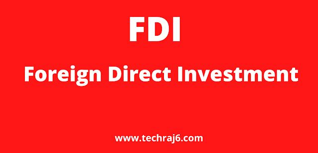 FDI Full Form, What is the full form of FDI