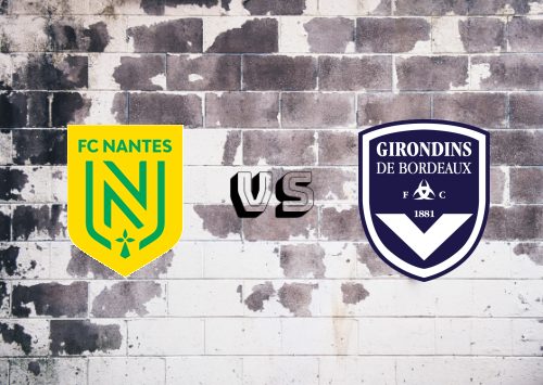 Nantes vs Bordeaux  Resumen