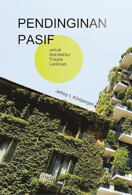 Buku Pendinginan Pasif Untuk Arsitektur Tropis Lembab