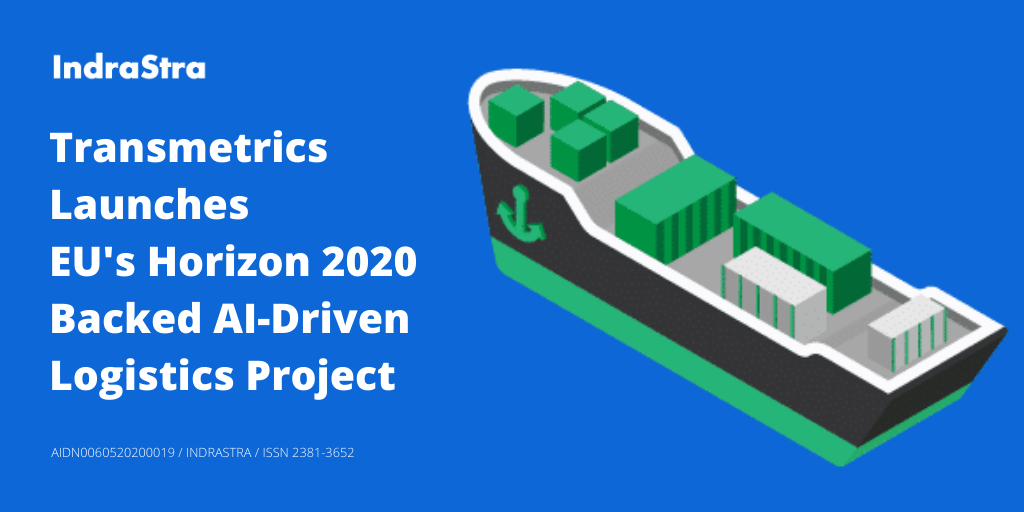 Transmetrics Launches EU's Horizon 2020 Backed AI-Driven Logistics Project