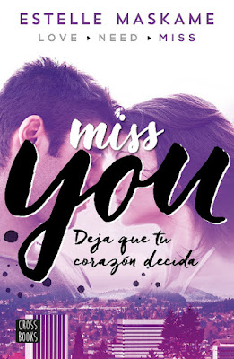 OFF TOPIC : LIBRO - You 3. Miss you  Estelle Maskame (Cross Books - 25 Octubre 2016)  NOVELA | LITERATURA JUVENIL ROMANTICA  Edición papel & digital ebook kindle  Comprar en Amazon España