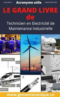 LE GRAND LIVRE Technicien en Electricité de Maintenance Industrielle