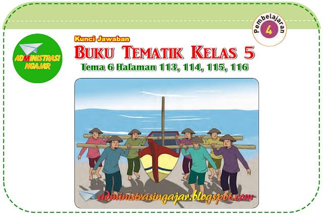 Kunci Jawaban Buku Siswa Tema 6 Kelas 5 Halaman 113, 114, 115, 116