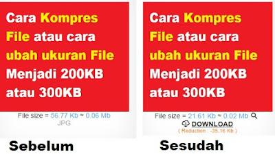 maka membuka kesempatan untuk putra putri Indonesi yang ingin mengajukan diri untuk menja Cara Kompres File atau cara ubah ukuran File Menjadi 200KB atau 300KB