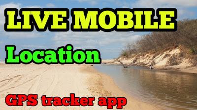 Live Mobile Location & GPS coordinates App