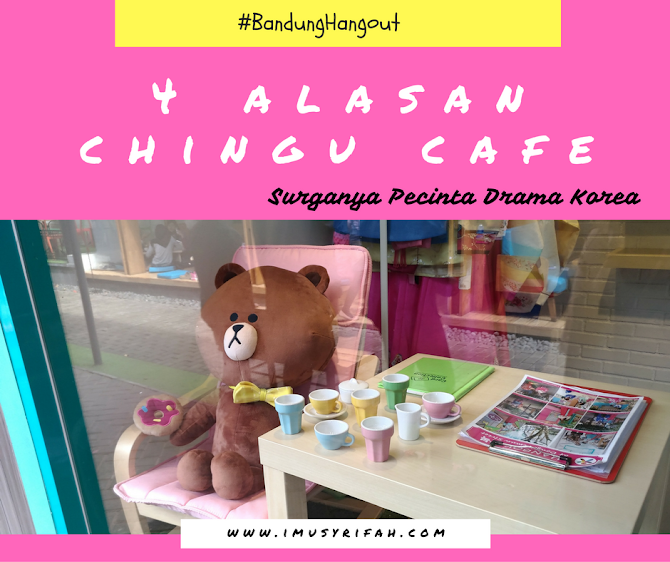 Chingu Cafe, Surganya Pecinta Drama Korea