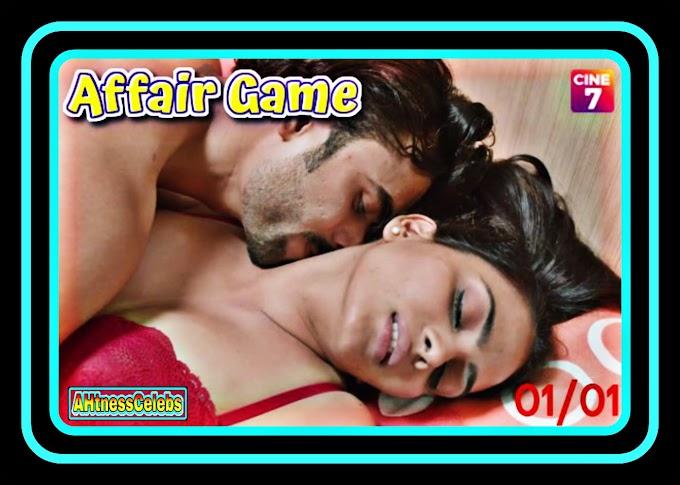 Affair Game (2021) - Cine7 Hindi Hot Web Series (S01E01)
