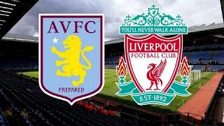 Астон Вилла – Ливерпуль смотреть онлайн бесплатно 2 ноября 2019 прямая трансляция в 18:00 МСК.