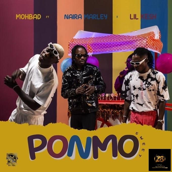 [MUSIC] Mohbad Ft. Naira Marley & Lil Kesh_Ponmo Sweet