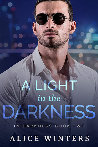 A light in the Darkness   In Darkness #2   Alice Winters