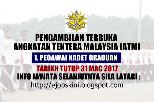 Pengambilan Pegawai Kadet Graduan Angkatan Tentera Malaysia (ATM) Mac 2017