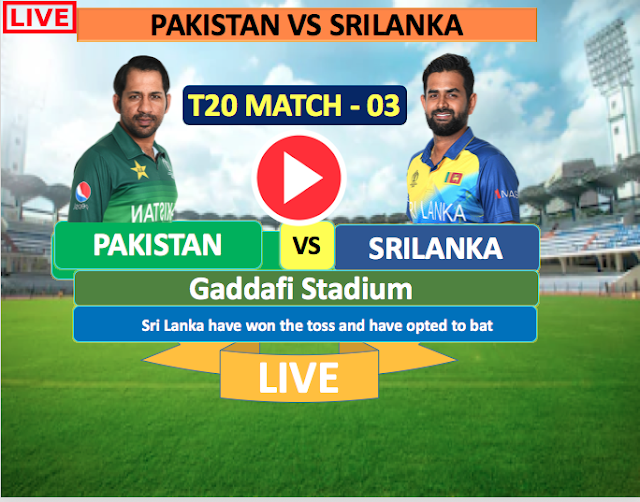 Pakistan vs SriLanka 3rd T20 Match : Watch Live Cricket Streaming online