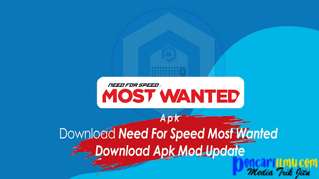 Need For Speed Most Wanted Download Apk Mod Update