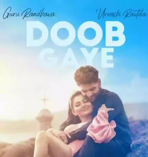 GURU RANDHAWA - Doob Gaye Lyrics