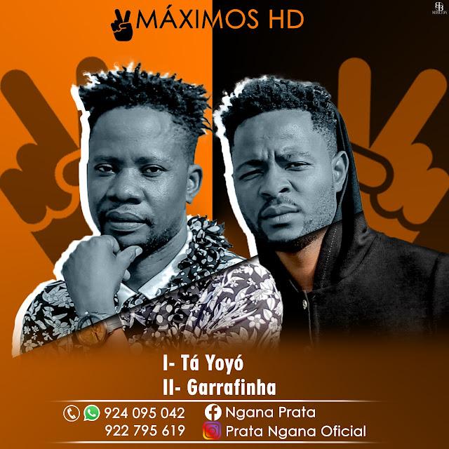 2 Máximos HD - Tá Yoyó (Kuduro) [Download Mp3]