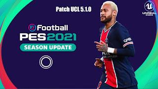 Download PES 2021 Mobile Patch UCL 5.1.0 Best Graphics New Menu & Kits Original