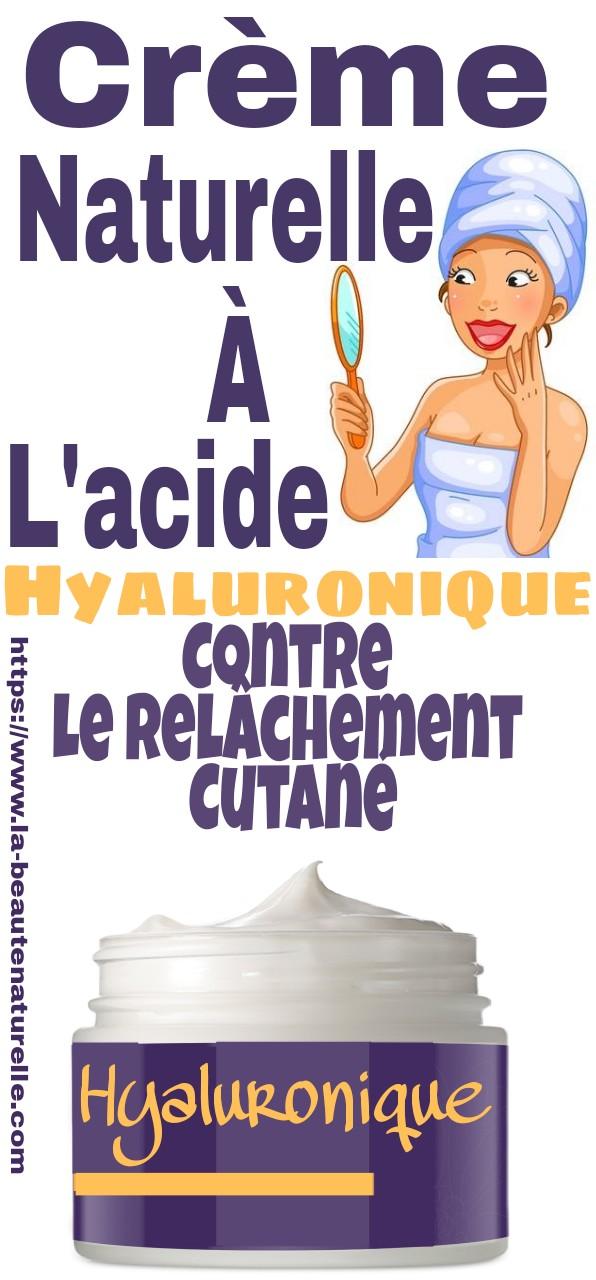 Crème naturelle à l'acide hyaluronique contre le relâchement cutané