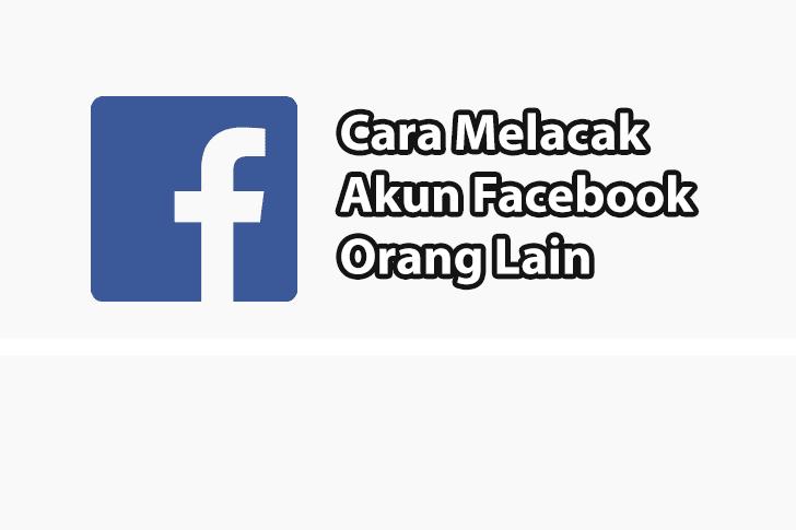 Cara Melacak Akun FB
