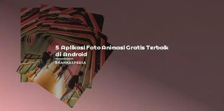 aplikasi foto animasi gratis terbaik Android