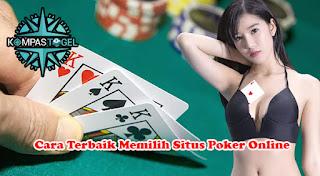 Cara Terbaik Memilih Situs Poker Online