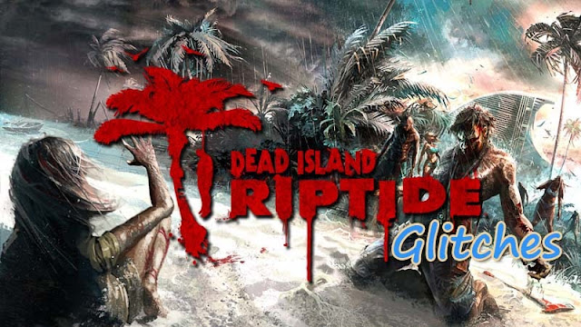 Dead Island Riptide Keep Crashing Glitch