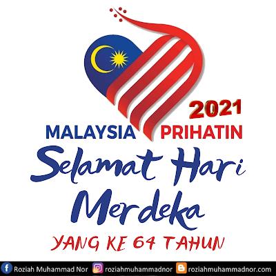 Selamat Hari Merdeka Ke 64 Tahun Malaysia