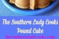 MY DAUGHTER'S POUND CAKE