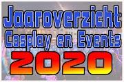 Cosplay en Events overzicht 2020