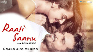 Raati Saanu – Gajendra Verma Punjabi Video Download