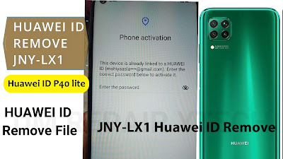remove huawei id p40 lite jny-lx1 huawei id remove file