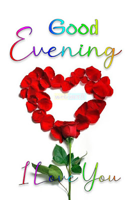 गुड इवनिंग डाउनलोड good evening wishes image for girlfriend