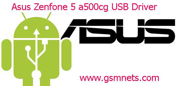 Asus Zenfone 5 a500cg USB Driver Download