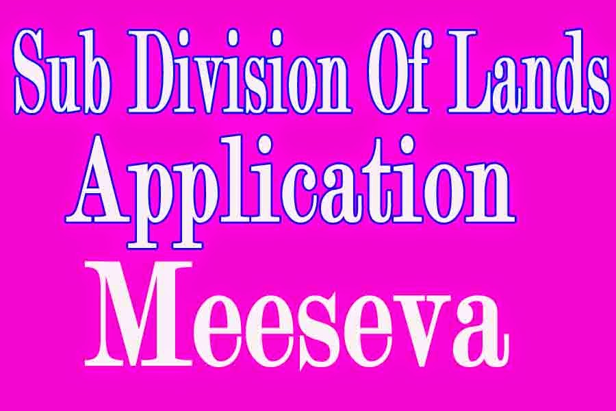 Sub Division of Lands Application Apply in Meeseva