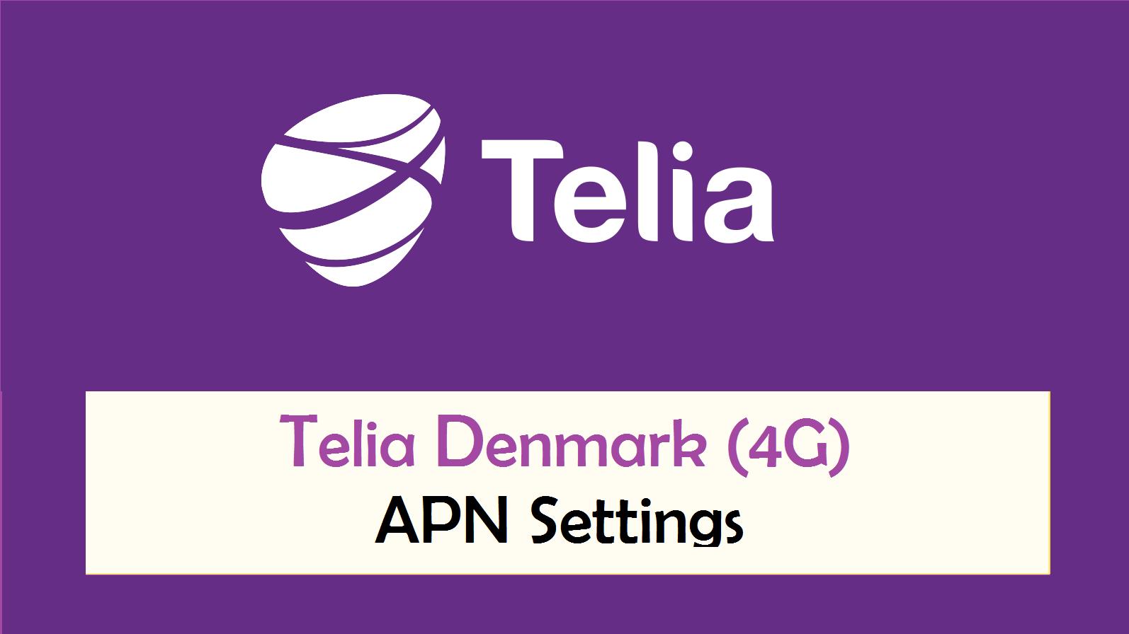 Telia Denmark APN Settings