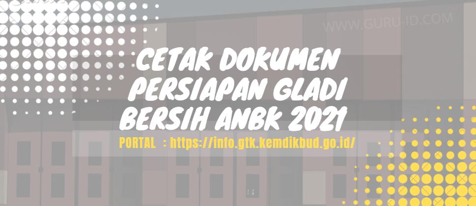 gambar Cara Cetak Kartu Peserta, Daftar Hadir, Berita Acara Gladi Bersih ANBK 2021