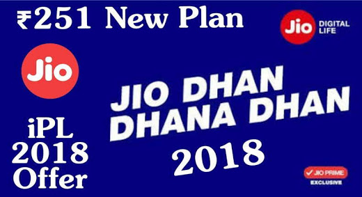 Jio Plan : Jio Rs. 251 IPL 2018 Pack Offers 102GB Data for 51 Days