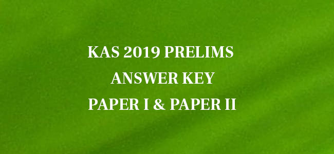 KAS 2019 Prelims Paper I and II Answer Key
