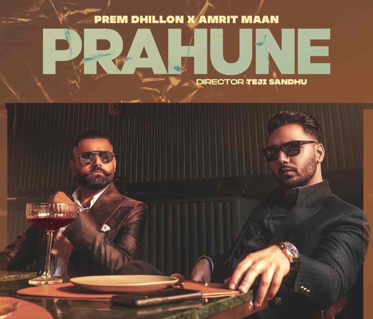 Prahune Punjabi Song Lyrics Prem Dhillon