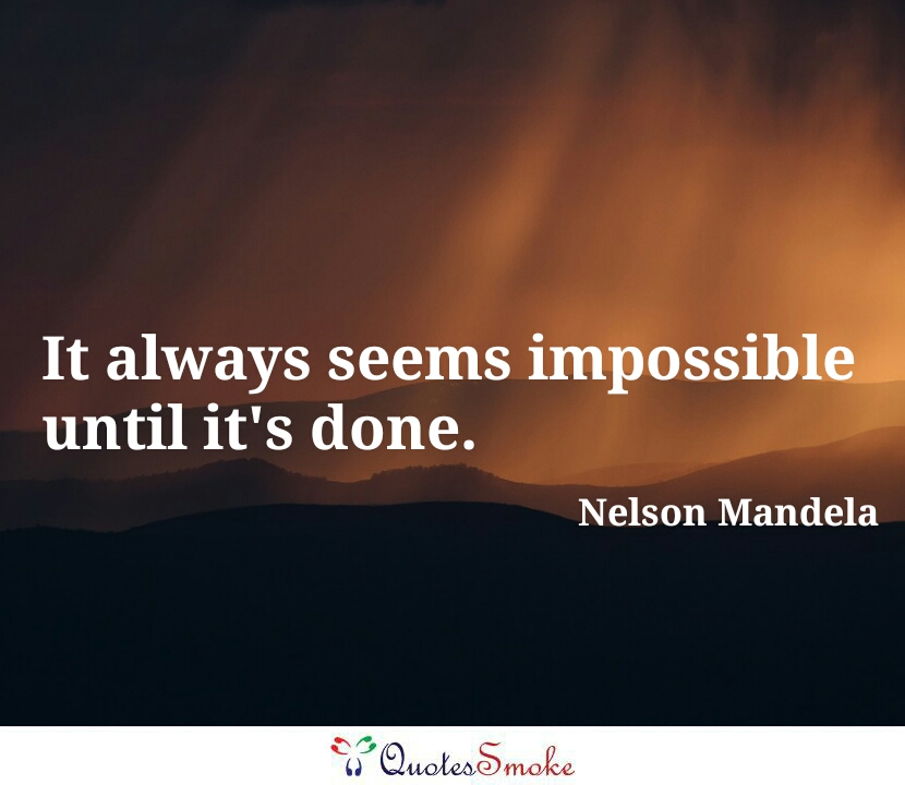 75 Nelson Mandela Quotes That Will Teach You How To Win Over