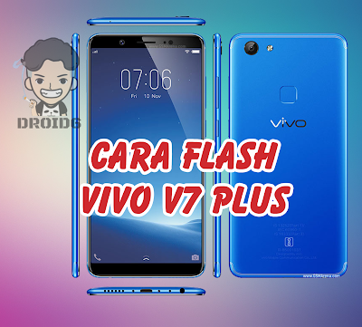 Cara Flash Vivo V7 Plus