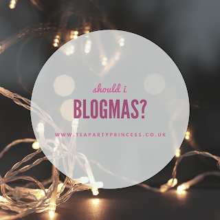 Should I Do Blogmas?
