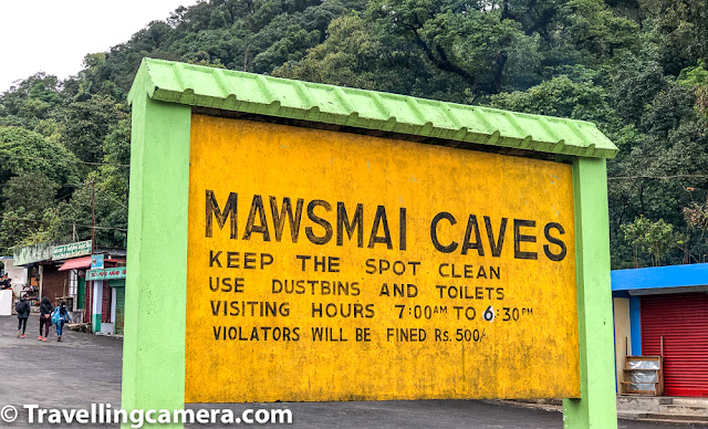 We were driving from Shillong to Cherrapunji and our first stop in Sohra was Mawsmai caves. There is enough parking space at the entry section of Mawsmai Caves and then we headed towards the ticket counter. Entry ticket fee for Mawsmai Caves is 20 rs per person and for camera 20 Rs more.
