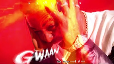 Gwaan Lyrics - Konshens