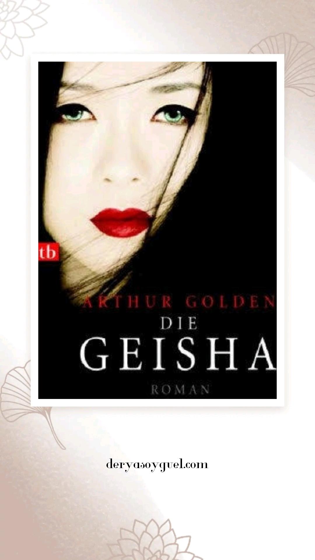 Geyşa - Arthur Golden - Kitap Tavsiyesi