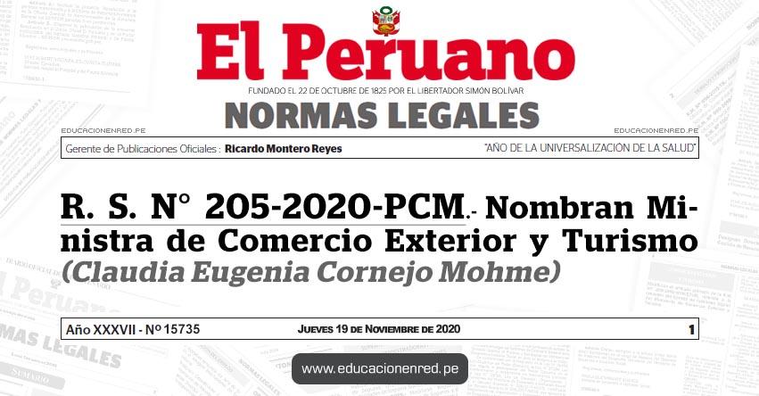 R. S. N° 205-2020-PCM.- Nombran Ministra de Comercio Exterior y Turismo (Claudia Eugenia Cornejo Mohme)