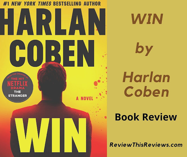 Book Review of the Harlan Coben novel WIN