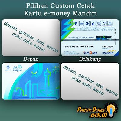 Pilihan custom cetak kartu e-money Mandiri