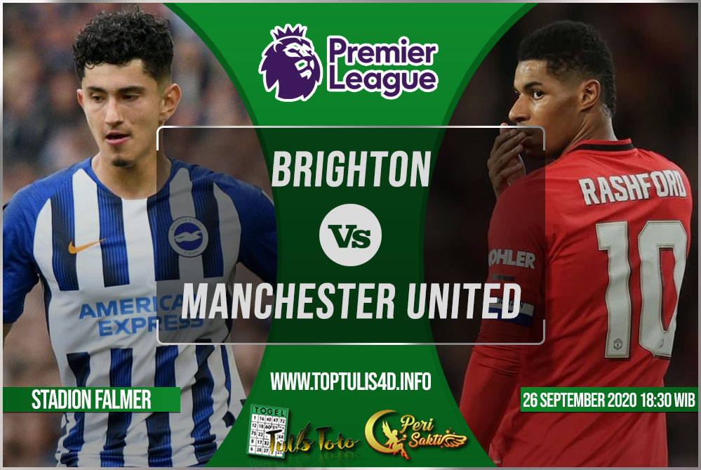 Prediksi Brighton vs Manchester United 26 September 2020