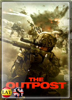 The Outpost: La Batalla de Kamdesh (2020) HD 720P LATINO/INGLES